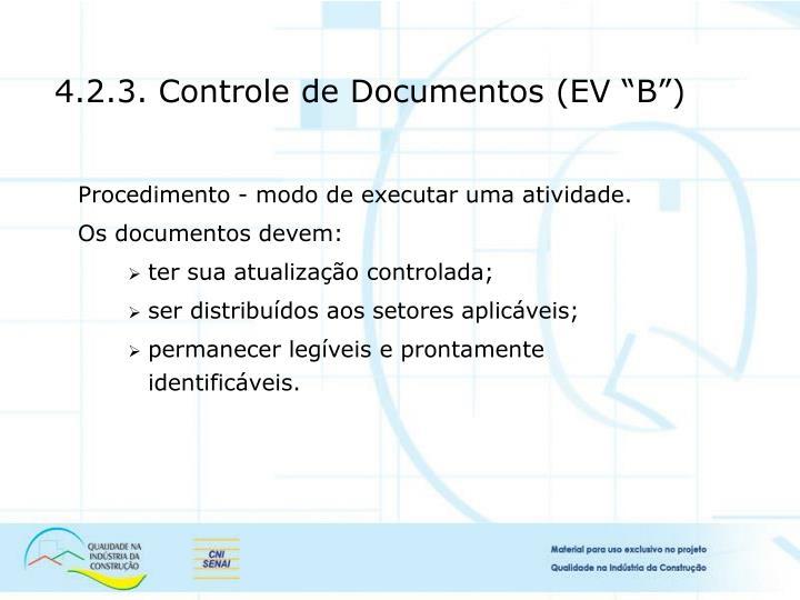 """4.2.3. Controle de Documentos (EV """"B"""")"""