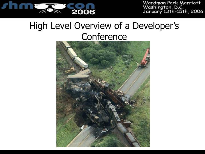 High Level Overview of a Developer's Conference