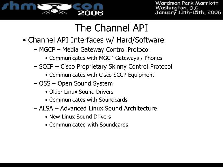 The Channel API
