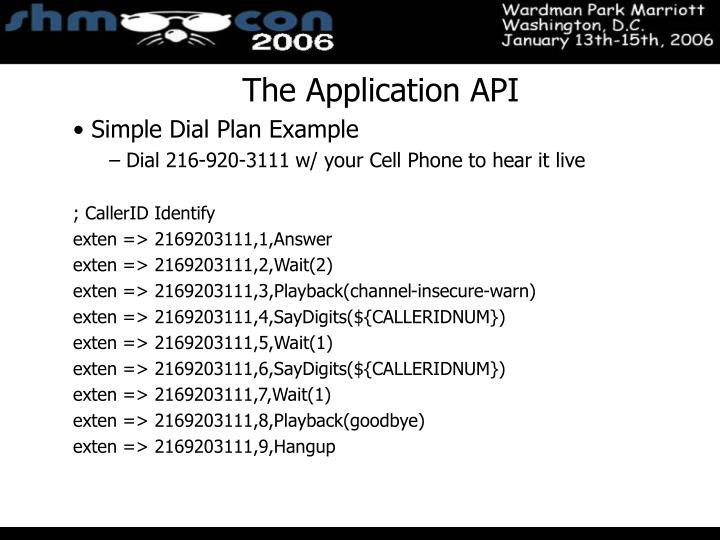 The Application API