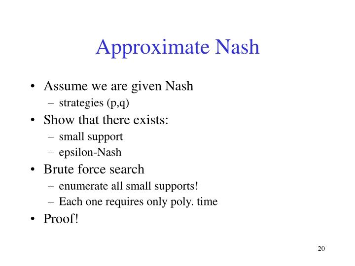Approximate Nash