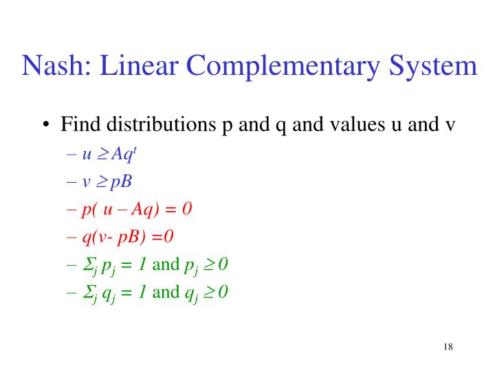 Nash: Linear Complementary System