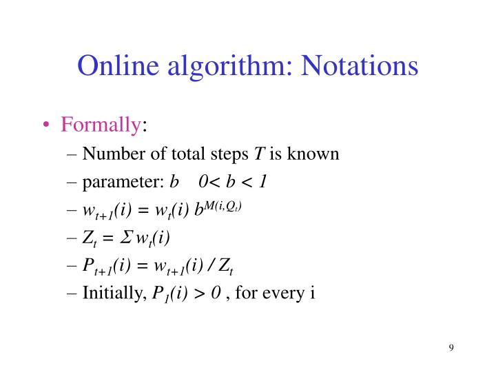 Online algorithm: Notations