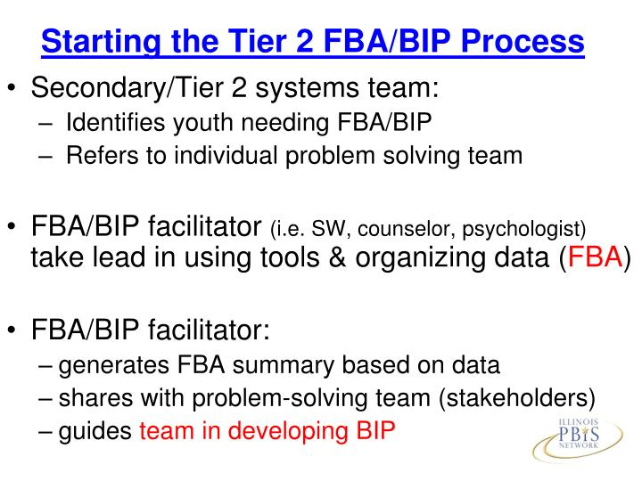 Starting the Tier 2 FBA/BIP Process