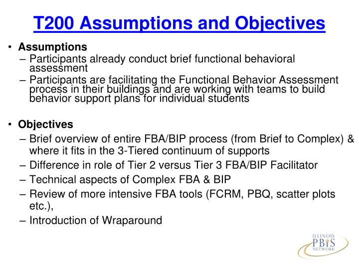 T200 Assumptions and Objectives