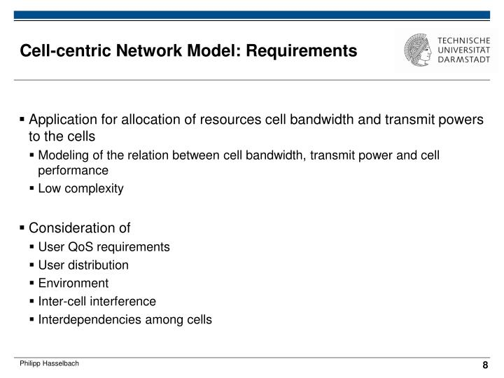 Cell-centric Network Model: Requirements