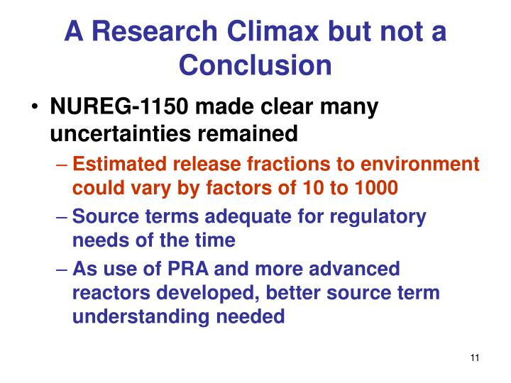 A Research Climax but not a Conclusion