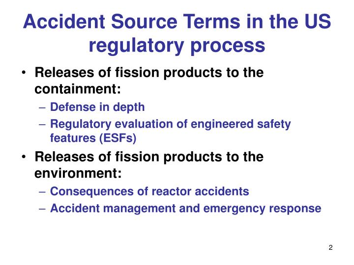 Accident Source Terms in the US regulatory process