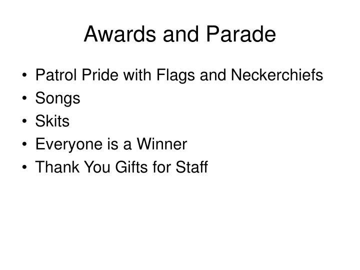 Awards and Parade