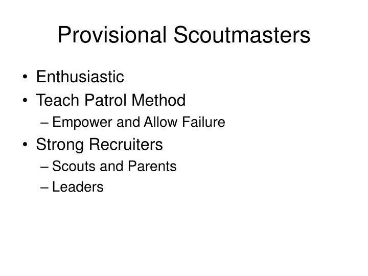 Provisional Scoutmasters