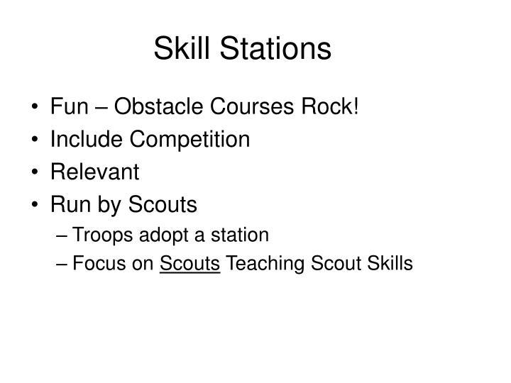 Skill Stations