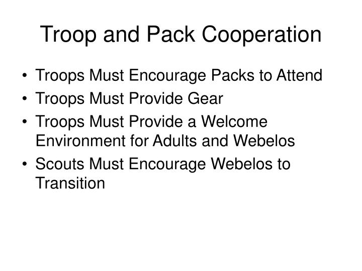 Troop and Pack Cooperation