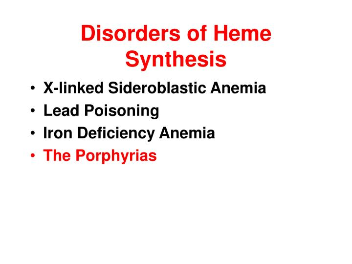 Disorders of Heme Synthesis