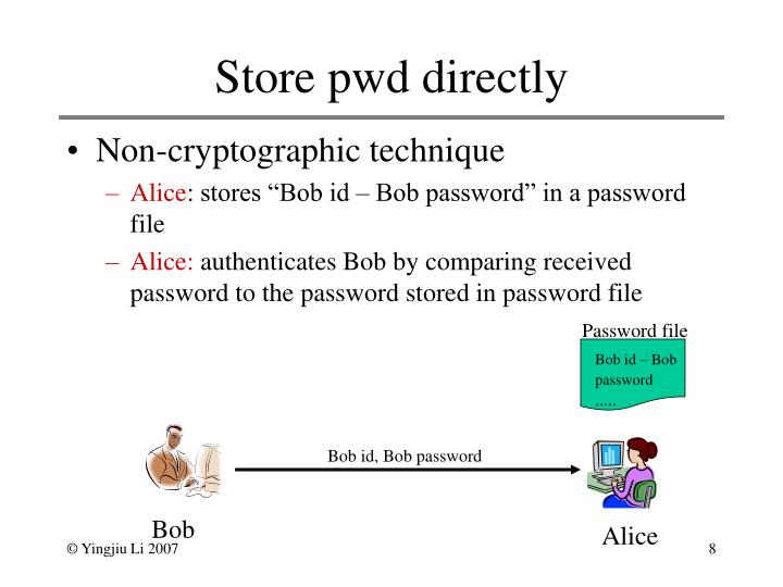 Store pwd directly