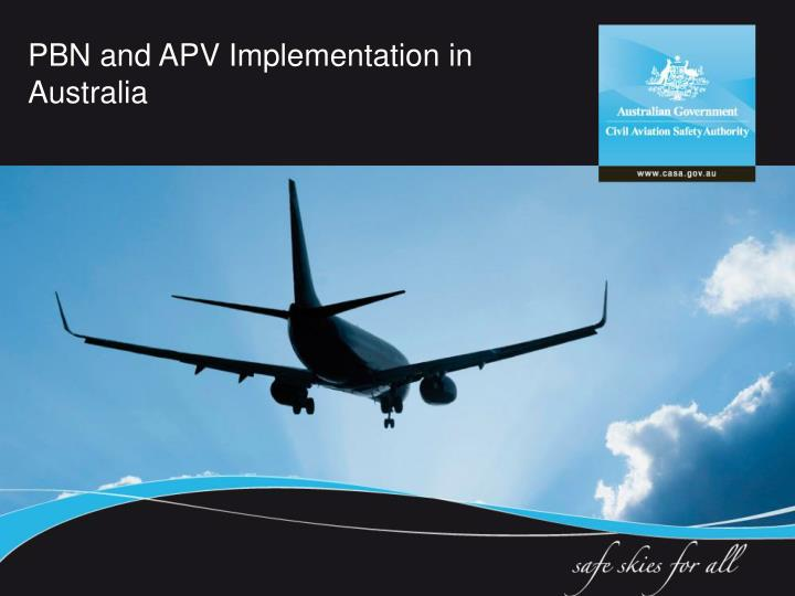 PBN and APV Implementation in Australia