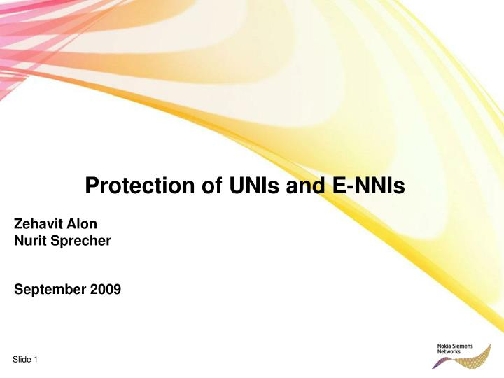 Protection of UNIs and E-NNIs