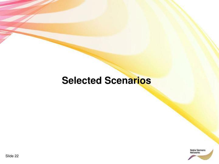 Selected Scenarios