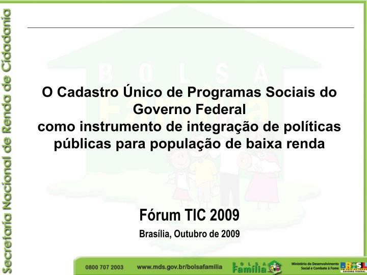 O Cadastro Único de Programas Sociais do Governo Federal