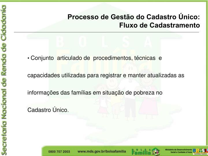 Processo de Gestão do Cadastro Único: