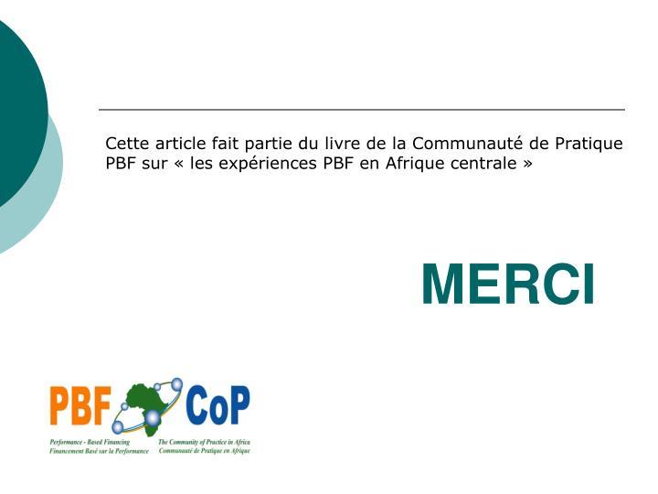 Cette article fait partie du livre de la Communauté de Pratique PBF sur «les expériences PBF en Afrique centrale»