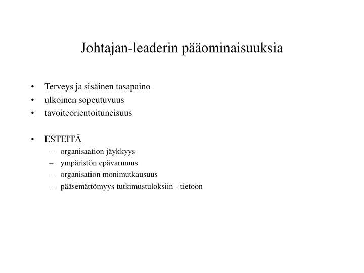 Johtajan-leaderin pääominaisuuksia