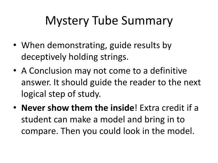 Mystery Tube Summary
