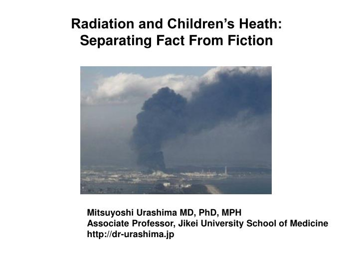 Radiation and Children's Heath: