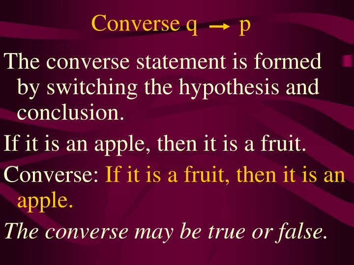 Converse q       p