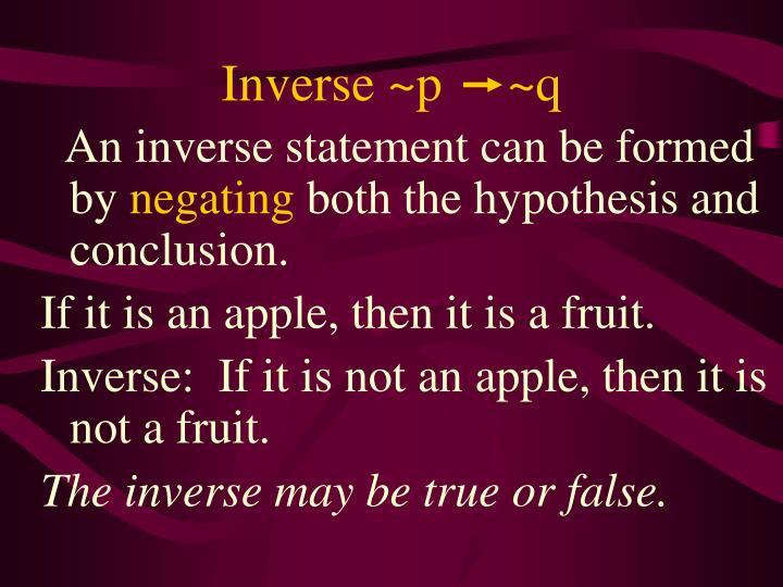 Inverse ~p     ~q