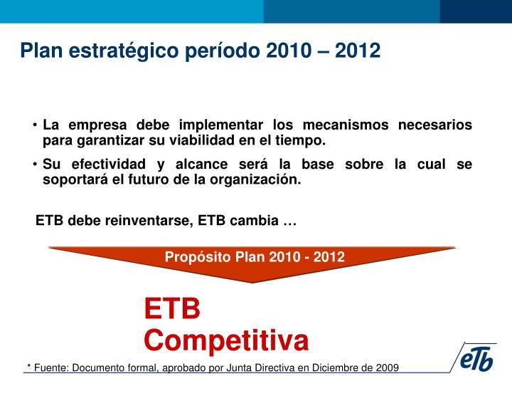 Propósito Plan 2010 - 2012