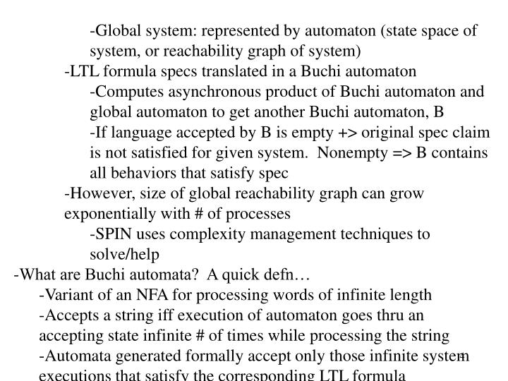 Global system: represented by automaton (state space of system, or reachability graph of system)