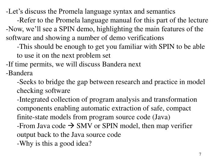 Let's discuss the Promela language syntax and semantics