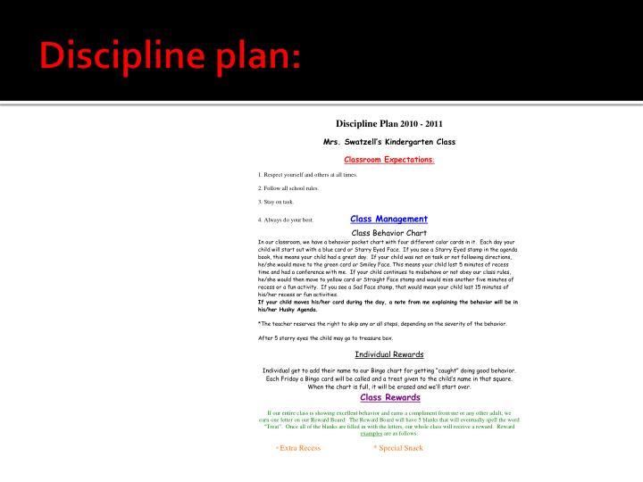 Discipline plan: