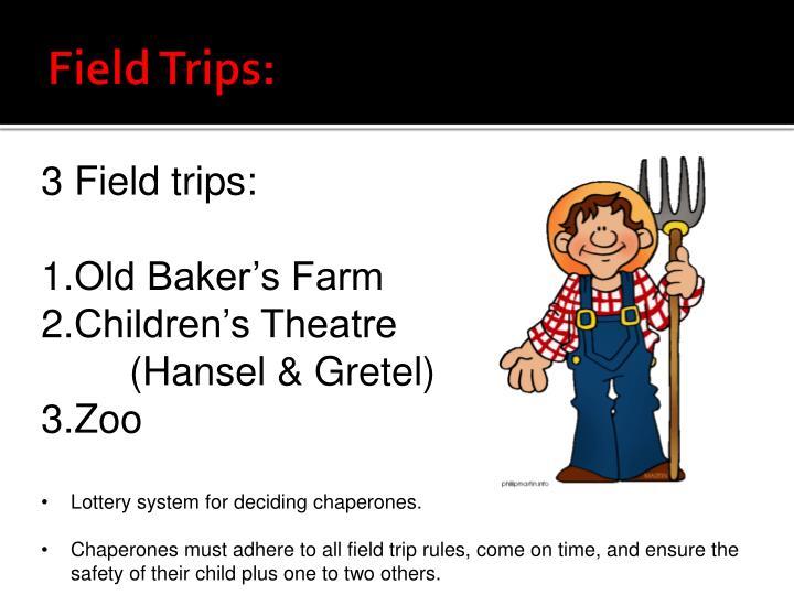 Field Trips: