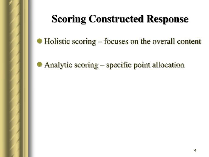 Scoring Constructed Response