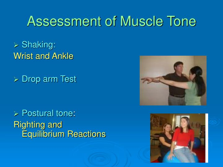 Assessment of Muscle Tone