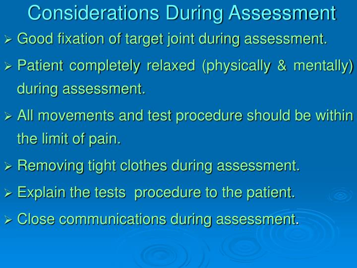 Considerations During Assessment