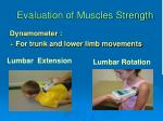evaluation of muscles strength1