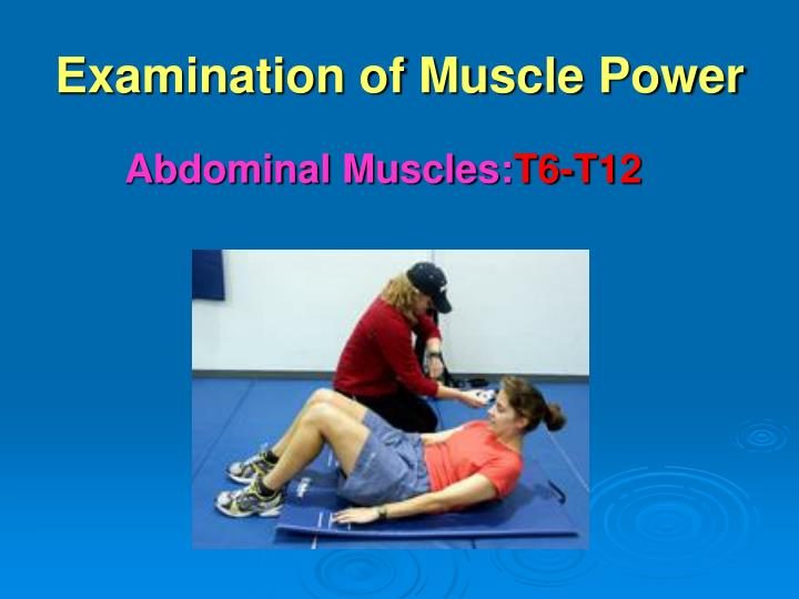 Examination of Muscle Power