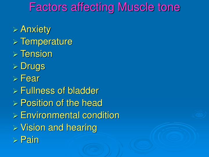 Factors affecting Muscle tone