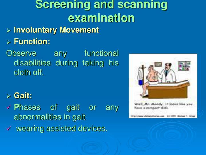 Screening and scanning examination