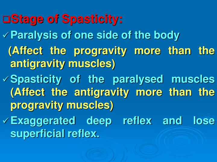 Stage of Spasticity: