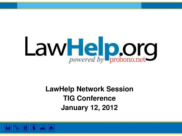 LawHelp Network Session