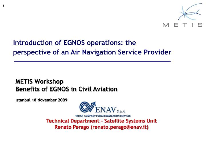 Introduction of EGNOS operations: the perspective of an Air Navigation Service Provider
