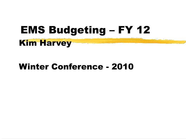 ems budgeting fy 12