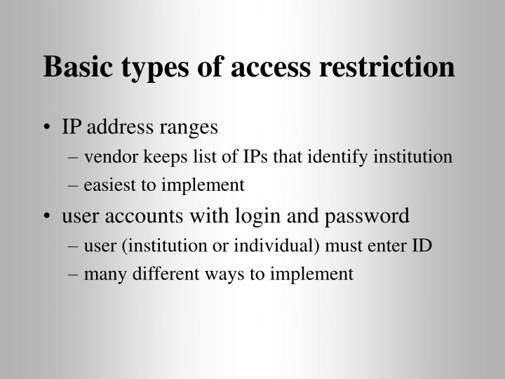 Basic types of access restriction