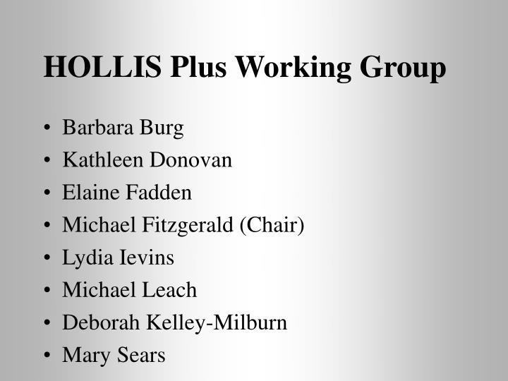 HOLLIS Plus Working Group