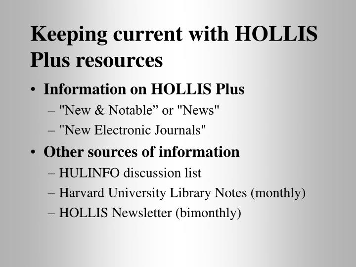 Keeping current with HOLLIS Plus resources