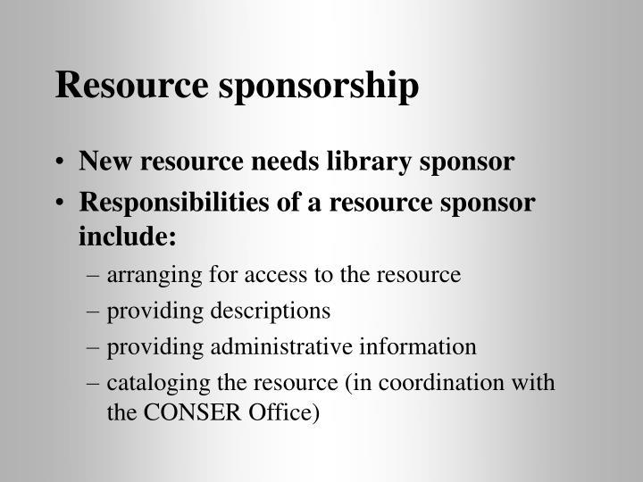 Resource sponsorship