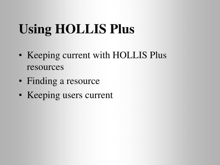 Using HOLLIS Plus
